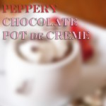 Peppery Chocolate Pot de Crème