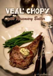 Veal Rib Chop with Rosemary Butter--6
