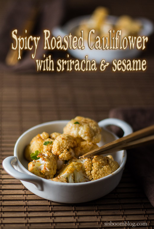 spicy roasted cauliflower